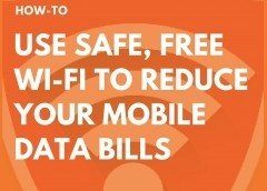 Use Safe, Free Wi-Fi to Reduce Your Mobile Data Bills