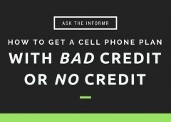 How to Get a Cell Phone Plan With Bad Credit