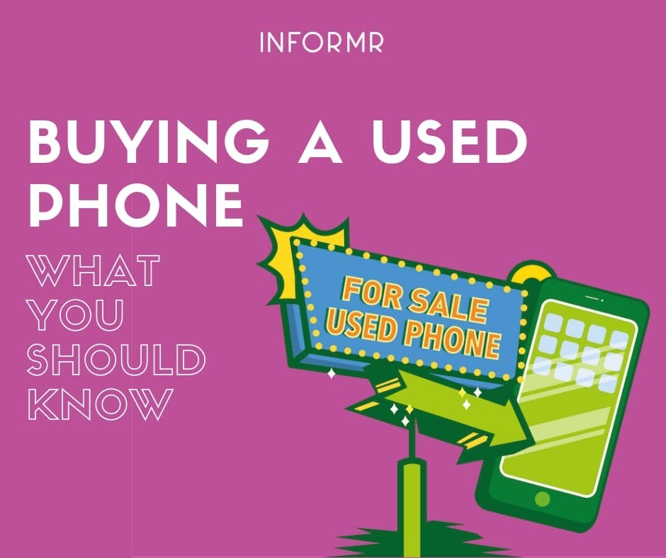Buying a Used Cell Phone - Here's What You Should Know