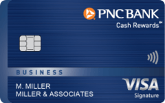PNC Cash Rewards® Visa Signature® Business Credit Card
