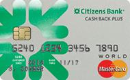 Citizens Bank Cash Back Plus® World Mastercard®